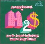How to Succeed in Business Without Really Trying [New Broadway Cast]
