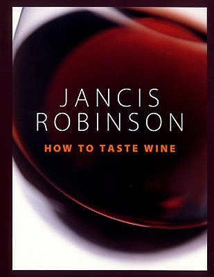 How to Taste - Robinson, Jancis