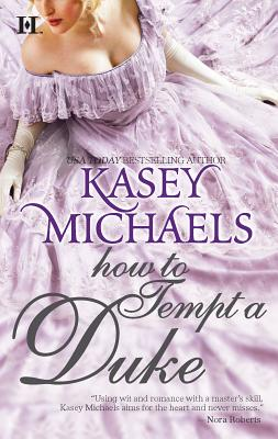 How to Tempt a Duke - Michaels, Kasey