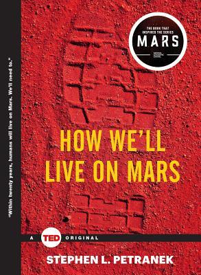 How We'll Live on Mars - Petranek, Stephen
