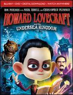 Howard Lovecraft and the Undersea Kingdom [Blu-ray]