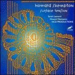Howard Skempton: Surface Tension - Dietmar Wiesner (flute); Eva Böcker (cello); Hermann Kretzschmar (piano); Howard Skempton (accordion);...