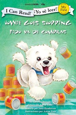 Howie Goes Shopping/Fido Va de Compras - Henderson, Sara