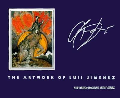 Howl: The Artwork of Luis Jiménez - Flores-Turney, Camille