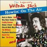 Howlin' on the Air - Wolfman Jack