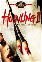 Howling II: Your Sister Is a Werewolf - Philippe Mora