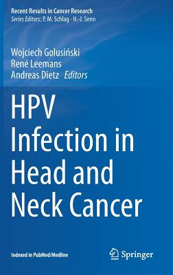Hpv Infection in Head and Neck Cancer - GolusiDski, Wojciech (Editor), and Leemans, C Rene (Editor), and Dietz, Andreas (Editor)