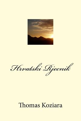 Hrvatski Rjecnik - Koziara, Thomas P