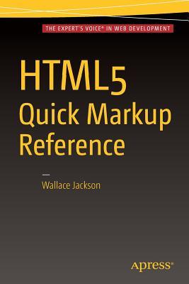 Html5 Quick Markup Reference - Jackson, Wallace