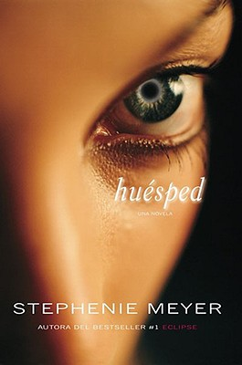 Huesped - Meyer, Stephenie