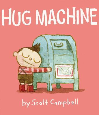 Hug Machine - Campbell, Scott