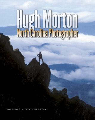 Hugh Morton: North Carolina Photographer - Morton, Hugh