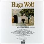 Hugo Wolf: Der Corregidor