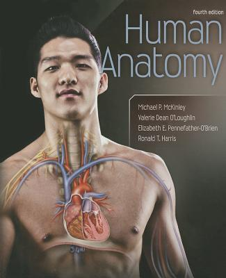 Human anatomy book by michael p mckinley 13 available editions human anatomy mckinley michael and oloughlin valerie and harris fandeluxe Images