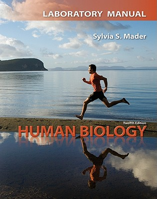 Human Biology: Laboratory Manual - Mader, Sylvia S