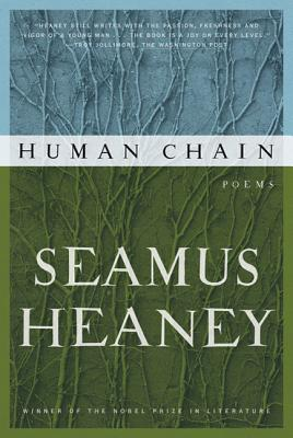 Human Chain - Heaney, Seamus