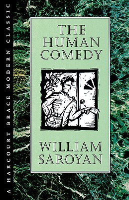 Human Comedy - Saroyan, William, and Saroyan