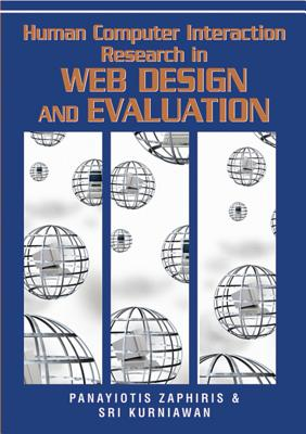 Human Computer Interaction Research in Web Design and Evaluation - Zaphiris, Panayiotis (Editor)