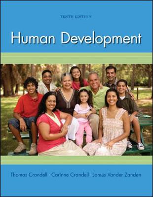 Human Development - Crandell, Thomas L., and Crandell, Corinne Haines, and Vander Zanden, James Wilfrid