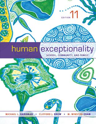 Human Exceptionality: School, Community, and Family - Hardman, Michael L, Dr.
