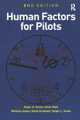 Human Factors for Pilots - Green, Roger G.