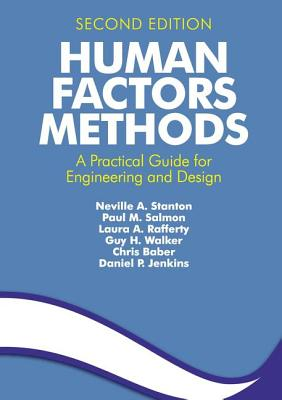 Human Factors Methods: A Practical Guide for Engineering and Design - Stanton, Neville a