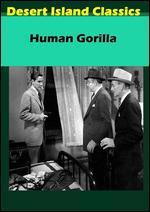 Human Gorilla - Budd Boetticher
