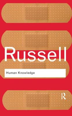 Human Knowledge: Its Scope and Limits - Russell, Bertrand