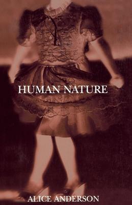 Human Nature - Anderson, Alice