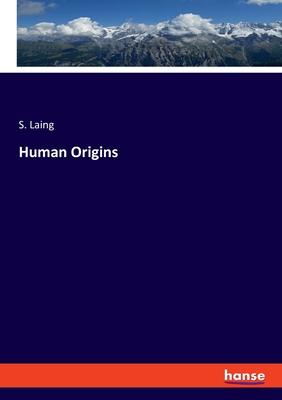 Human Origins - Laing, S