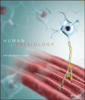Human Physiology, 1e Binder Ready Version - Derrickson, Bryan H
