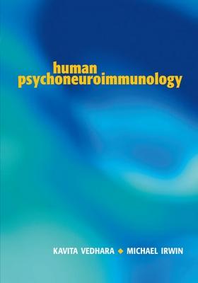 Human Psychoneuroimmunology - Vedhara, Kavita (Editor)