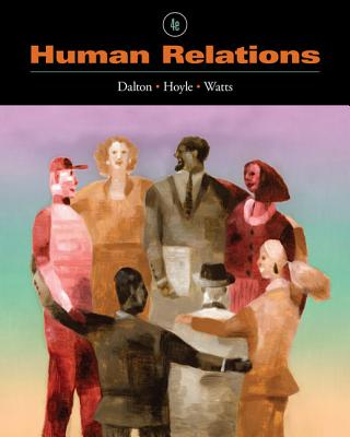 Human Relations - Dalton, Marie, and Hoyle, Dawn G, and Watts, Marie W