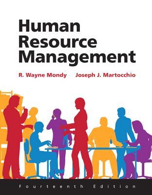 Human Resource Management - Mondy, R. Wayne Dean, and Martocchio, Joseph J.