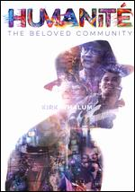 Humanité: The Beloved Community - Jim Hanon