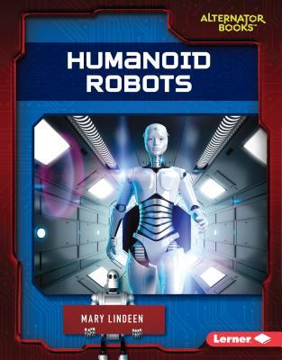 Humanoid Robots - Lindeen, Mary