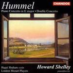 Hummel: Concertos for Piano & Violin