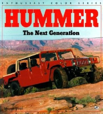 Hummer: The Next Generation - Green, Michael