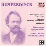 Humperdinck: Orchestral Works