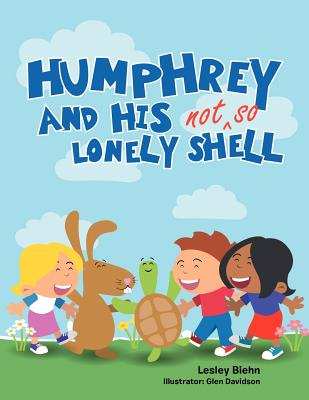 Humphrey and His Not So Lonely Shell - Biehn, Lesley