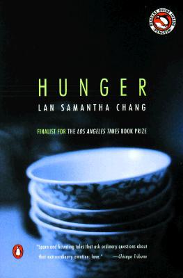 Hunger - Chang, Lan Samantha