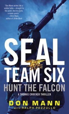 Hunt the Falcon: A Thomas Crocker Thriller - Mann, Don, and Pezzullo, Ralph