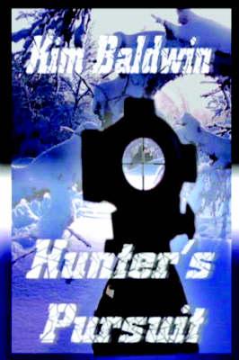 Hunter's Pursuit - Baldwin, Kim
