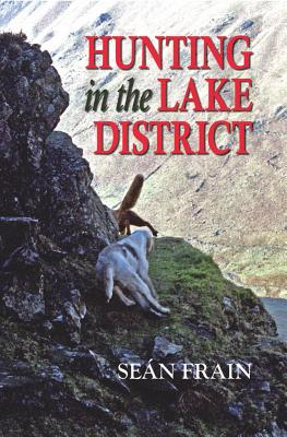 Hunting in the Lake District - Frain, Sean