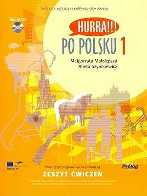 Hurra!!! Po Polsku: Student's Workbook v. 1 - Malolepsza, M., and Szymkiewicz, A.