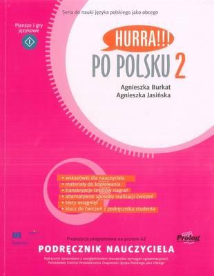 Hurra!!! Po Polsku: Teacher's Handbook v. 2 - Burkat, A., and Jasinska, A.