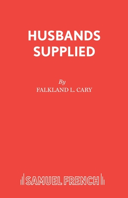 Husbands Supplied: Play - Cary, F.L.