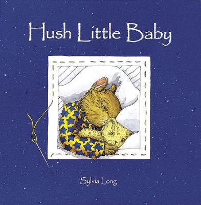 Hush Little Baby - Long, Sylvia