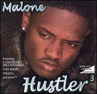 Hustlers 3 - Malone
