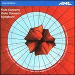 Huw Watkins: Flute Concerto; Violin Concerto; Symphony